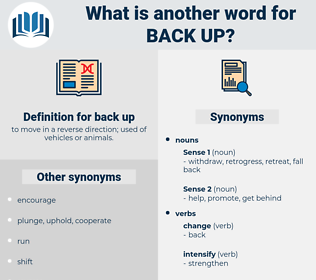 back up, synonym back up, another word for back up, words like back up, thesaurus back up