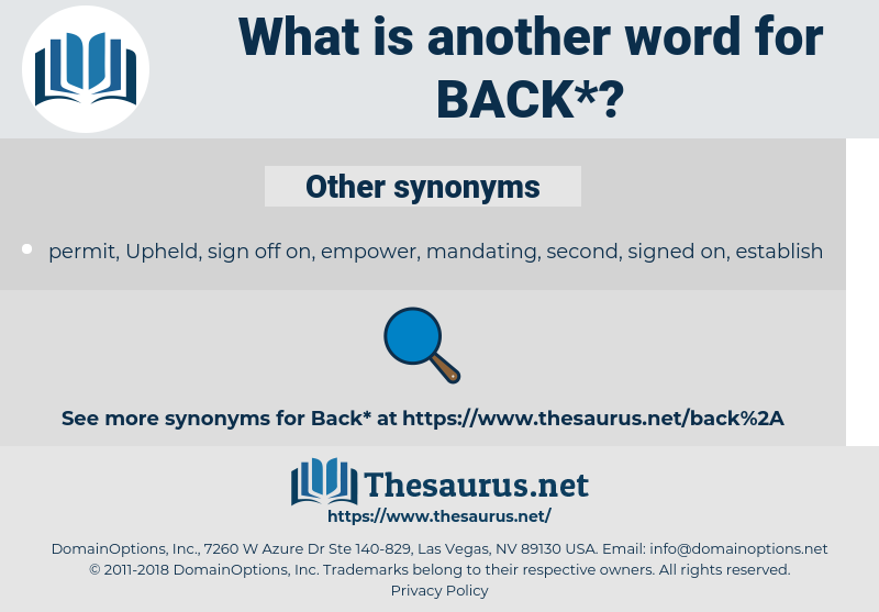 back, synonym back, another word for back, words like back, thesaurus back