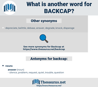 backcap, synonym backcap, another word for backcap, words like backcap, thesaurus backcap