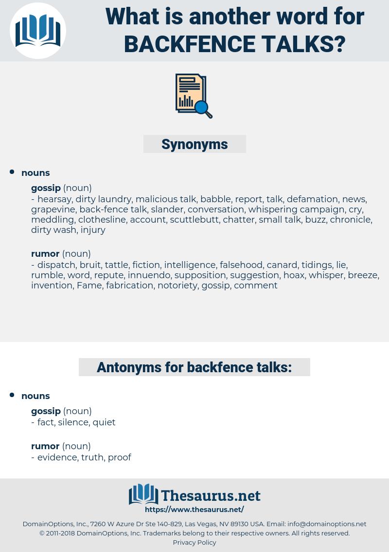 backfence talks, synonym backfence talks, another word for backfence talks, words like backfence talks, thesaurus backfence talks