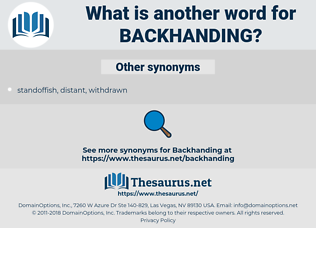 backhanding, synonym backhanding, another word for backhanding, words like backhanding, thesaurus backhanding