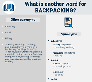 backpacking, synonym backpacking, another word for backpacking, words like backpacking, thesaurus backpacking