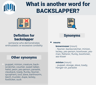 backslapper, synonym backslapper, another word for backslapper, words like backslapper, thesaurus backslapper