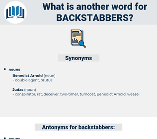 backstabbers, synonym backstabbers, another word for backstabbers, words like backstabbers, thesaurus backstabbers