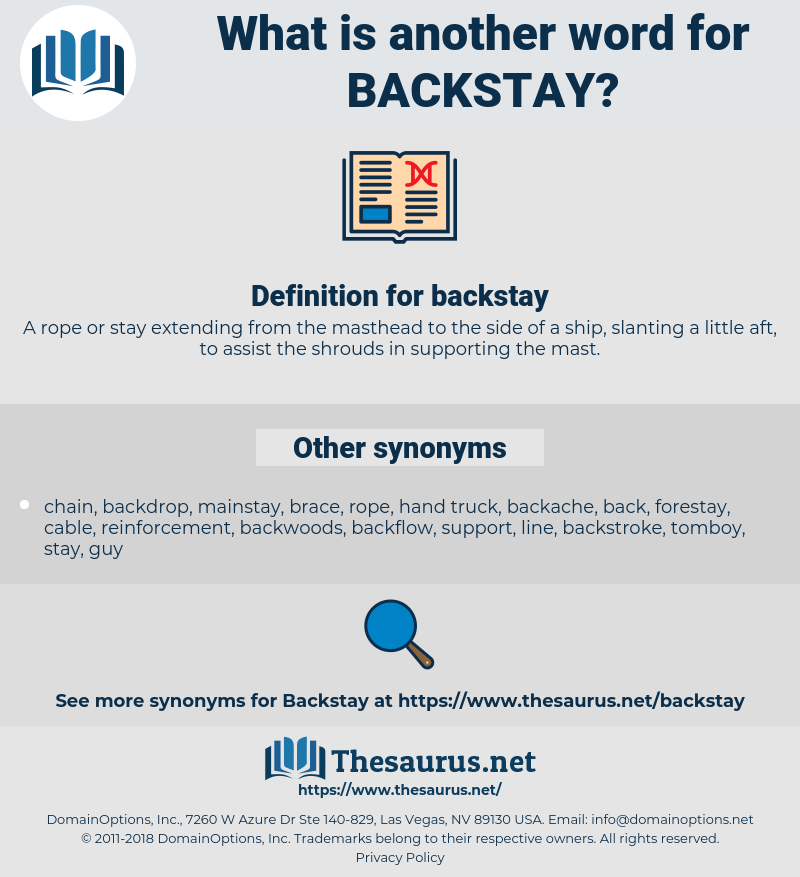 backstay, synonym backstay, another word for backstay, words like backstay, thesaurus backstay