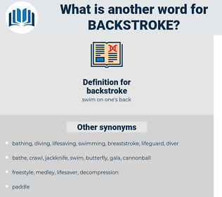 backstroke, synonym backstroke, another word for backstroke, words like backstroke, thesaurus backstroke