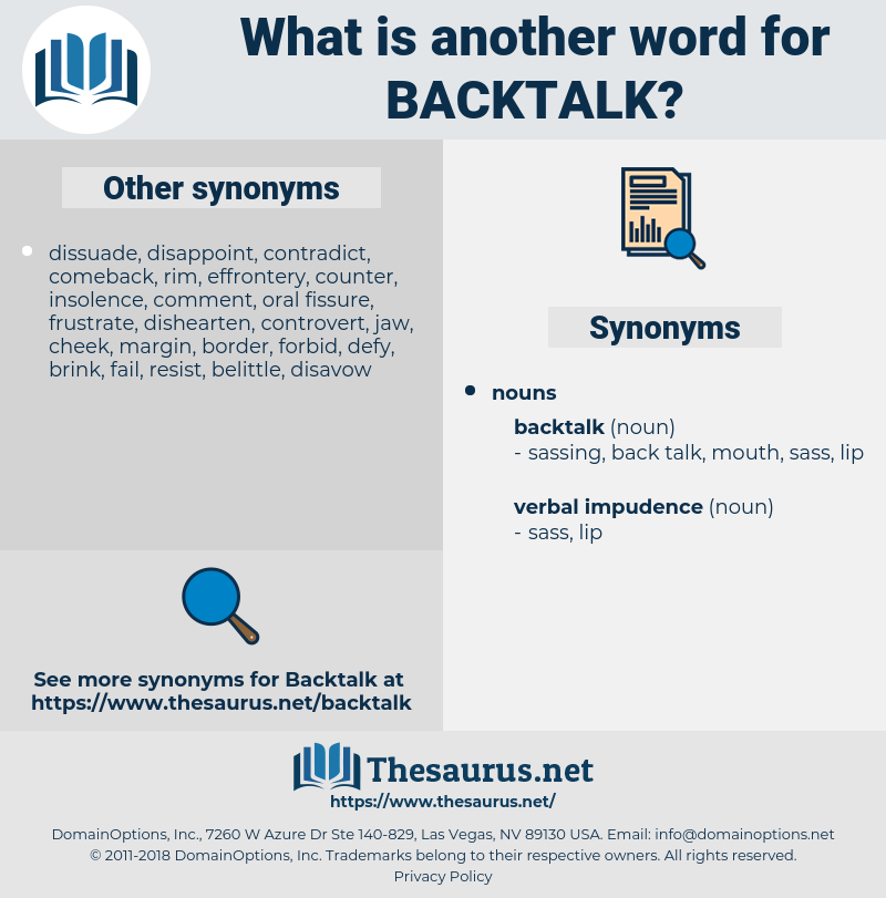 backtalk, synonym backtalk, another word for backtalk, words like backtalk, thesaurus backtalk