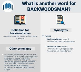 backwoodsman, synonym backwoodsman, another word for backwoodsman, words like backwoodsman, thesaurus backwoodsman