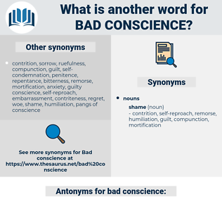 bad conscience, synonym bad conscience, another word for bad conscience, words like bad conscience, thesaurus bad conscience