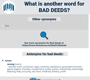 bad deeds, synonym bad deeds, another word for bad deeds, words like bad deeds, thesaurus bad deeds