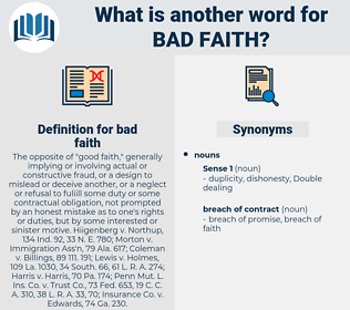 bad faith, synonym bad faith, another word for bad faith, words like bad faith, thesaurus bad faith