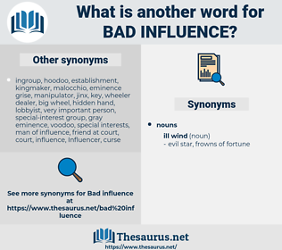 bad influence, synonym bad influence, another word for bad influence, words like bad influence, thesaurus bad influence