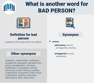 bad person, synonym bad person, another word for bad person, words like bad person, thesaurus bad person