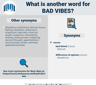 bad vibes, synonym bad vibes, another word for bad vibes, words like bad vibes, thesaurus bad vibes