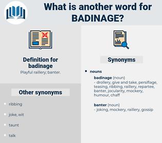 badinage, synonym badinage, another word for badinage, words like badinage, thesaurus badinage