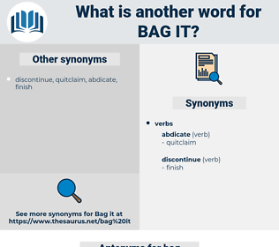 bag it, synonym bag it, another word for bag it, words like bag it, thesaurus bag it