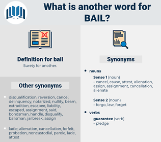 bail, synonym bail, another word for bail, words like bail, thesaurus bail