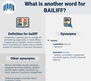 bailiff, synonym bailiff, another word for bailiff, words like bailiff, thesaurus bailiff
