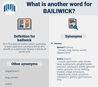bailiwick, synonym bailiwick, another word for bailiwick, words like bailiwick, thesaurus bailiwick