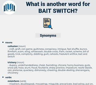 bait switch, synonym bait switch, another word for bait switch, words like bait switch, thesaurus bait switch