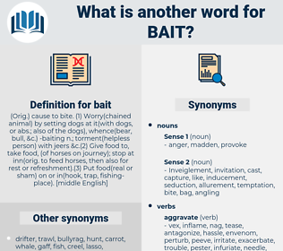 bait, synonym bait, another word for bait, words like bait, thesaurus bait