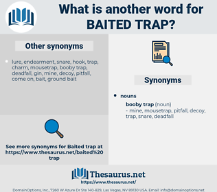 baited trap, synonym baited trap, another word for baited trap, words like baited trap, thesaurus baited trap