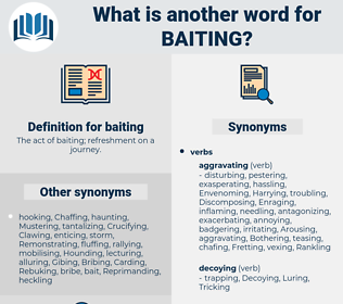 baiting, synonym baiting, another word for baiting, words like baiting, thesaurus baiting