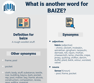 baize, synonym baize, another word for baize, words like baize, thesaurus baize