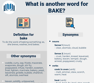 bake, synonym bake, another word for bake, words like bake, thesaurus bake
