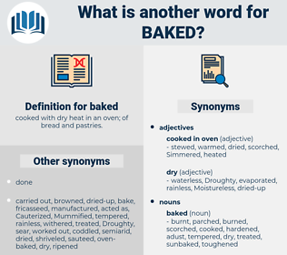 baked, synonym baked, another word for baked, words like baked, thesaurus baked