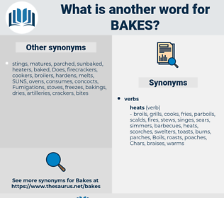 bakes, synonym bakes, another word for bakes, words like bakes, thesaurus bakes