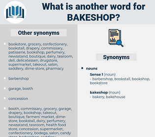 bakeshop, synonym bakeshop, another word for bakeshop, words like bakeshop, thesaurus bakeshop