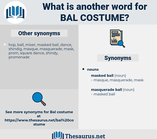 bal costume, synonym bal costume, another word for bal costume, words like bal costume, thesaurus bal costume