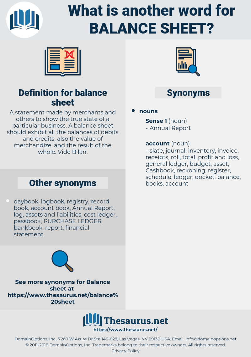 balance sheet, synonym balance sheet, another word for balance sheet, words like balance sheet, thesaurus balance sheet