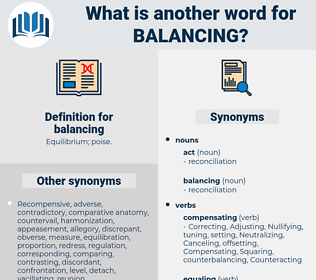 balancing, synonym balancing, another word for balancing, words like balancing, thesaurus balancing