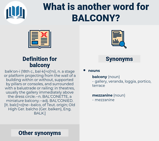 balcony, synonym balcony, another word for balcony, words like balcony, thesaurus balcony