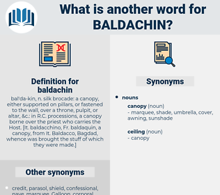 baldachin, synonym baldachin, another word for baldachin, words like baldachin, thesaurus baldachin