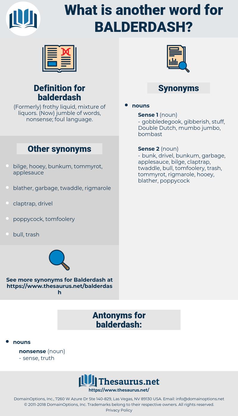 balderdash, synonym balderdash, another word for balderdash, words like balderdash, thesaurus balderdash