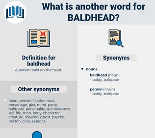 baldhead, synonym baldhead, another word for baldhead, words like baldhead, thesaurus baldhead