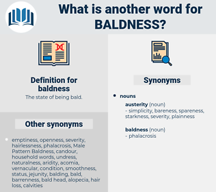 baldness, synonym baldness, another word for baldness, words like baldness, thesaurus baldness