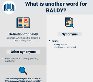baldy, synonym baldy, another word for baldy, words like baldy, thesaurus baldy