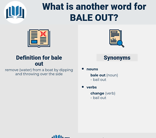 bale out, synonym bale out, another word for bale out, words like bale out, thesaurus bale out