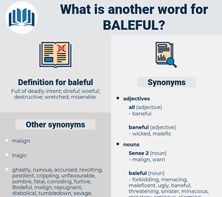 baleful, synonym baleful, another word for baleful, words like baleful, thesaurus baleful
