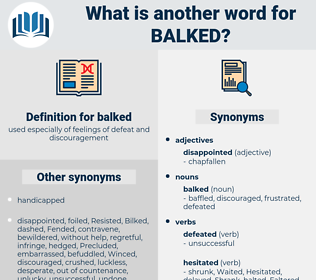 balked, synonym balked, another word for balked, words like balked, thesaurus balked