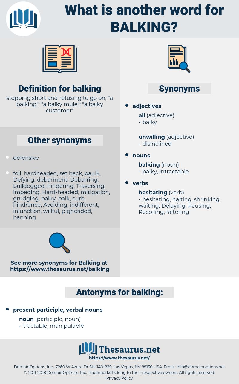 balking, synonym balking, another word for balking, words like balking, thesaurus balking