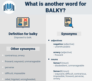 balky, synonym balky, another word for balky, words like balky, thesaurus balky