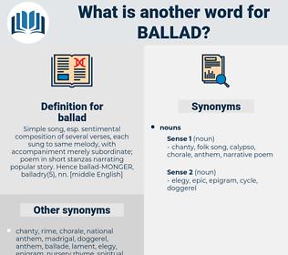 ballad, synonym ballad, another word for ballad, words like ballad, thesaurus ballad