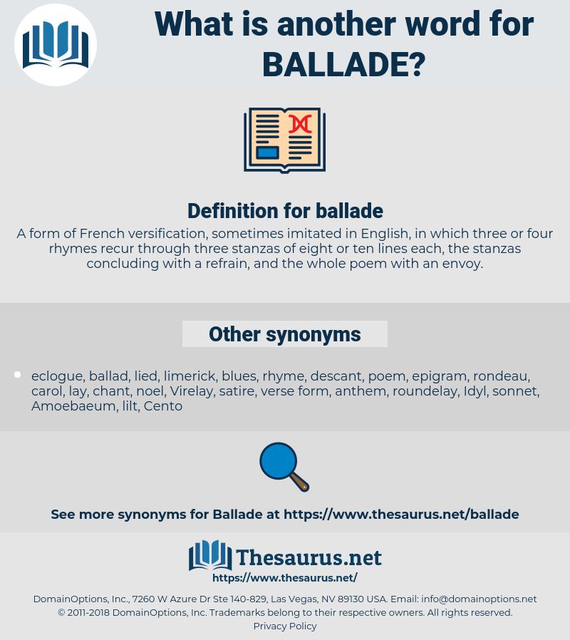ballade, synonym ballade, another word for ballade, words like ballade, thesaurus ballade