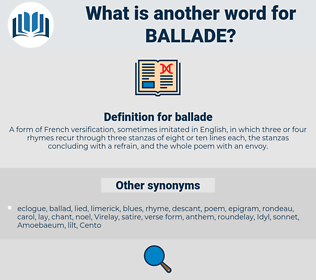 ballade, synonym ballade, another word for ballade, words like ballade, thesaurus ballade