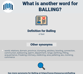 Balling, synonym Balling, another word for Balling, words like Balling, thesaurus Balling
